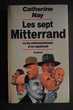 Les sept Mitterrand ou les métamorphoses d'un septennat Rennes (35)