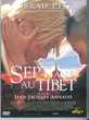 Sept ans au Tibet,