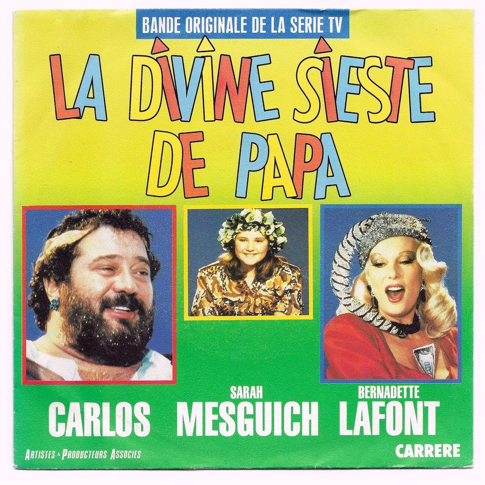 BO Série TV LA DIVINE SIESTE DE PAPA-45t-CARLOS / B. LAFONT 3 Tourcoing (59)