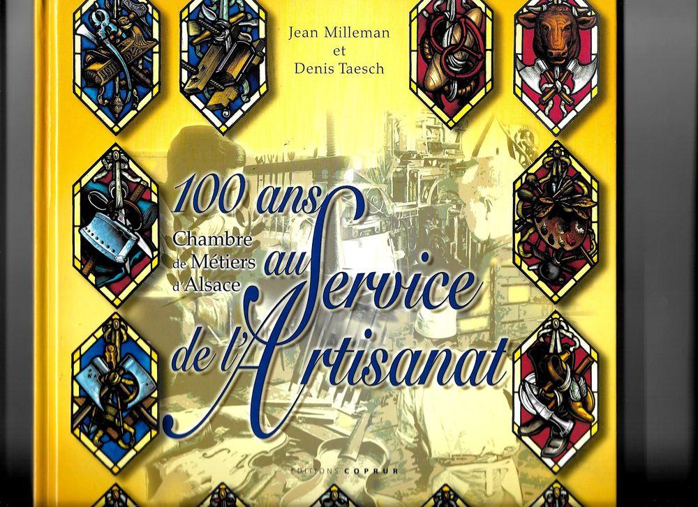 100 ans au service de l'Artisanat 0 Mulhouse (68)