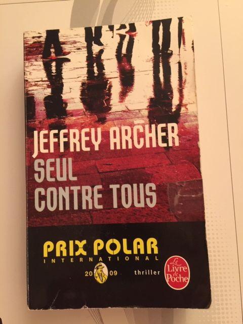 Seul contre tous de Jeffrey ARCHER (Livre poche Thriller) 2 Saulx-les-Chartreux (91)