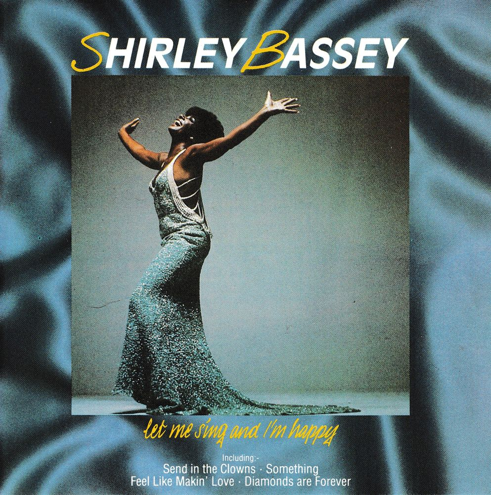 CD    Shirley Bassey      Let Me Sing And I'm Happy 6 Bagnolet (93)