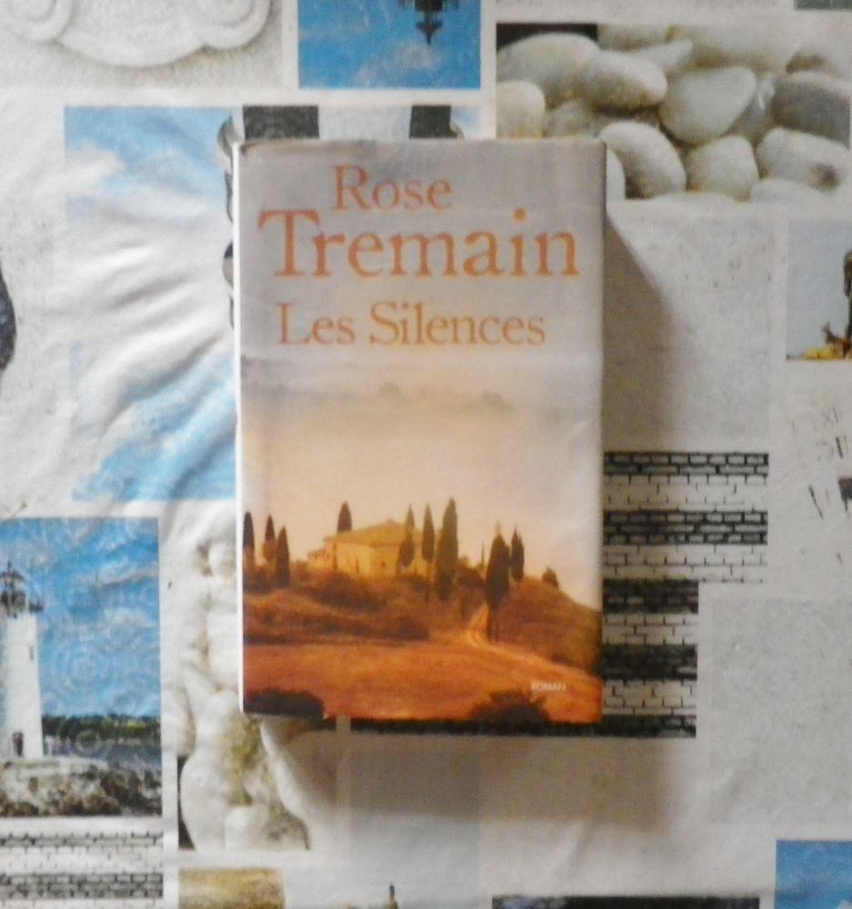 LES SILENCES de Rose TREMAIN Ed. France Loisirs 4 Bubry (56)