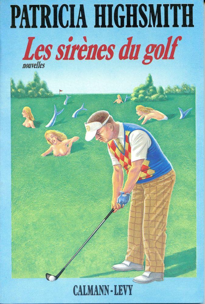 LES SIRENES DU GOLF - Patricia Highsmith, 4 Rennes (35)
