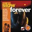 CD  Slow Forever Vol.1 Titres En Version Originale Shell Col