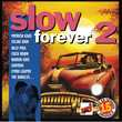 CD  Slow Forever Vol.2 Titres En Version Originale Shell Col