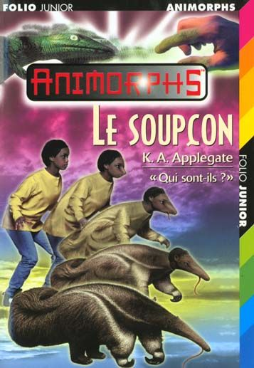 Le soupçon  K.A. APPLEGATE 4 Nantes (44)