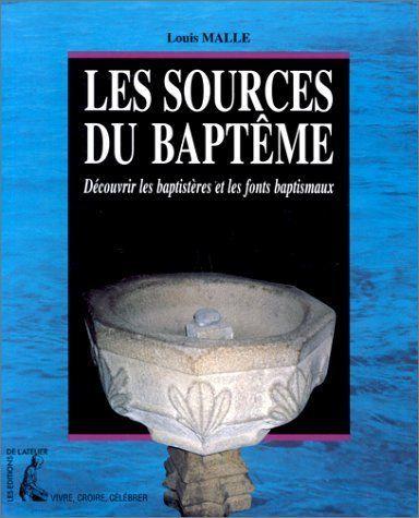 SOURCES DU BAPTÊME (Les), Louis MALLE 8 Saint-Germain-en-Laye (78)