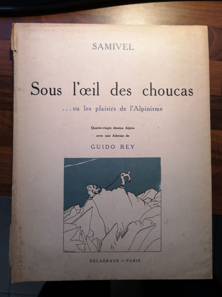 SOUS L'?IL DES CHOUCAS Samivel 89 Saint-Victoret (13)