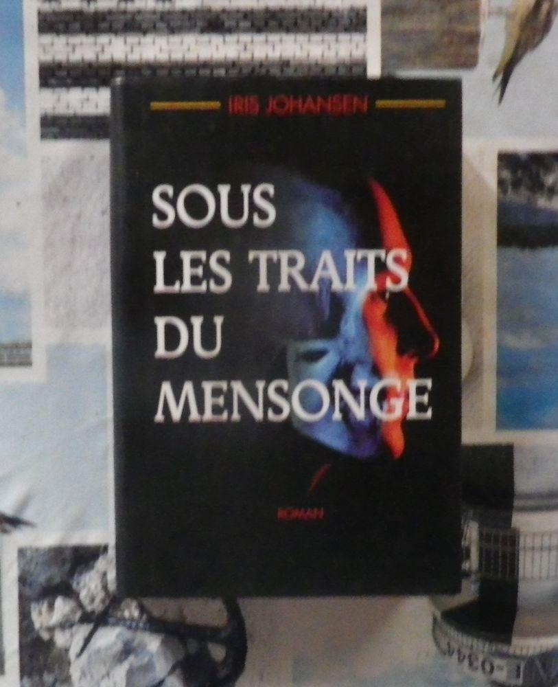 SOUS LES TRAITS DU MENSONGE de Iris JOHANSEN Ed. France Lois 4 Bubry (56)