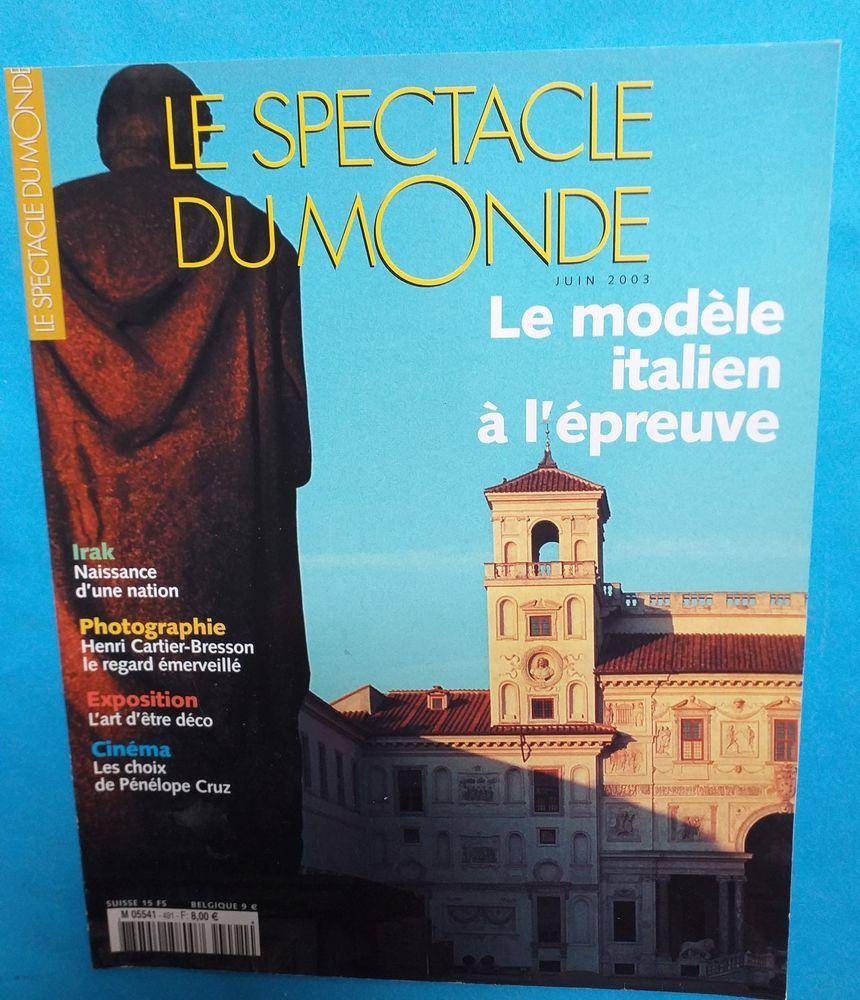 LE SPECTACLE du MONDE : n° 491 - Juin 2003 - IRAK, naissance d'une Nation, le mode italien à l'épreuve etc  4 Montauban (82)