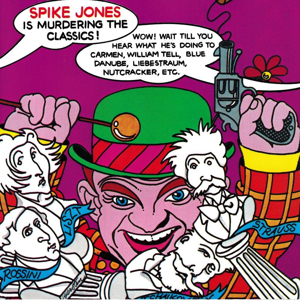 CD   Spike Jones   -   Is Murdering The Classics  9 Bagnolet (93)