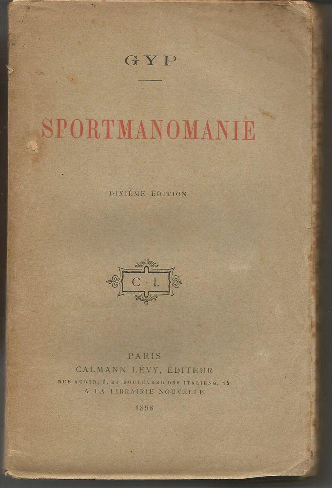 GYP : SPORTMANOMANIE, 10e édition - 1898  15 Montauban (82)
