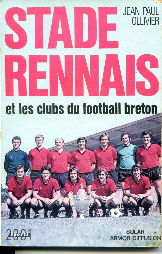 STADE RENNAIS - Jean Paul Ollivier 20 Rennes (35)