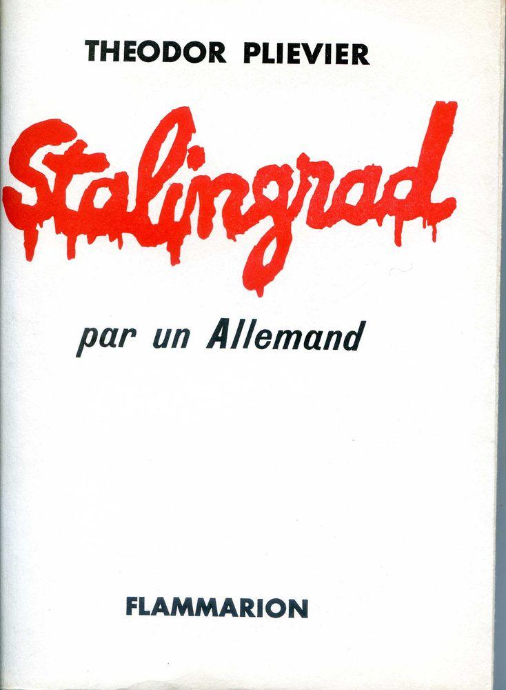 STALINGRAD - Theodor  Plievier, 18 Rennes (35)