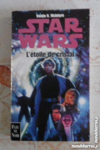 STAR WARS L'ETOILE DE CRISTAL FLEUVE NOIR 5 Attainville (95)