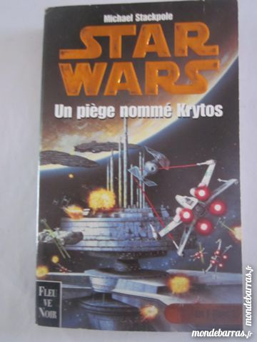 STAR WARS  -  UN PIEGE NOMME KRYTOS 6 Brest (29)