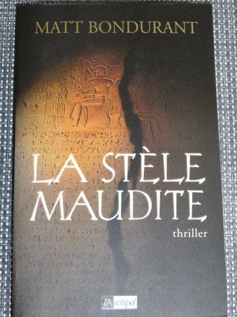 La stèle maudite  Matt Bondurant 5 Rueil-Malmaison (92)