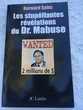 Les stupéfiantes révélations du Dr. Mabuse