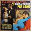 24 SUCCÈS DE TOUJOURS POUR LA DANSE - 2 x LP - 1971