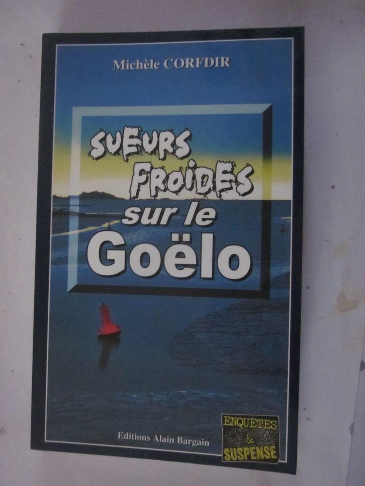 SUEURS FROIDES SUR LE GOELO  roman policier  BRETON BARGAIN 4 Brest (29)