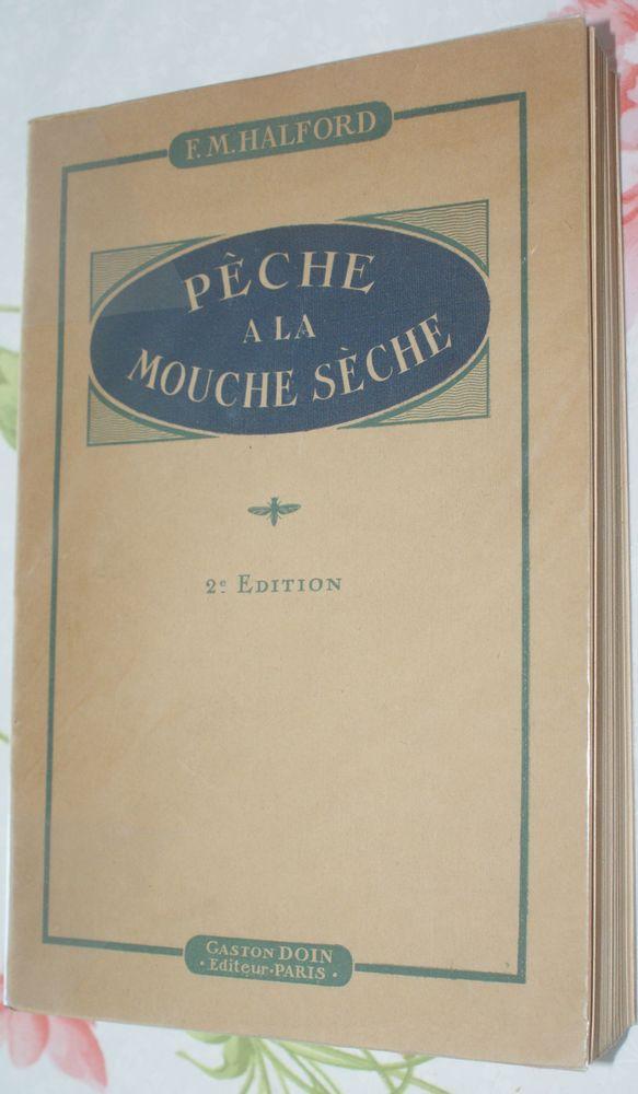 superbe livre pêche à la mouche 550 Montcy-Notre-Dame (08)