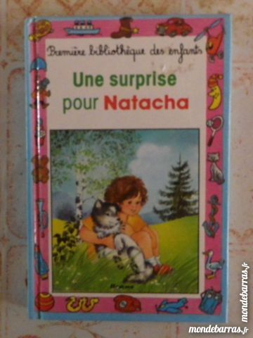UNE SURPRISE POUR NATACHA 1ère BIBLIO ENFANTS 21 1 Attainville (95)