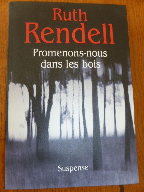 SUSPENSE : Promenons-nous dans les bois - R Rendel 5 Rueil-Malmaison (92)