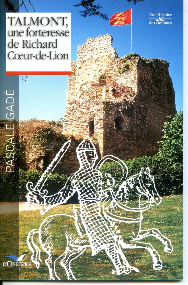 TAMONT , une forteresse de Richard Coeur-de-Lion, Livres et BD