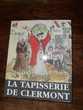 La Tapisserie de Clermont
