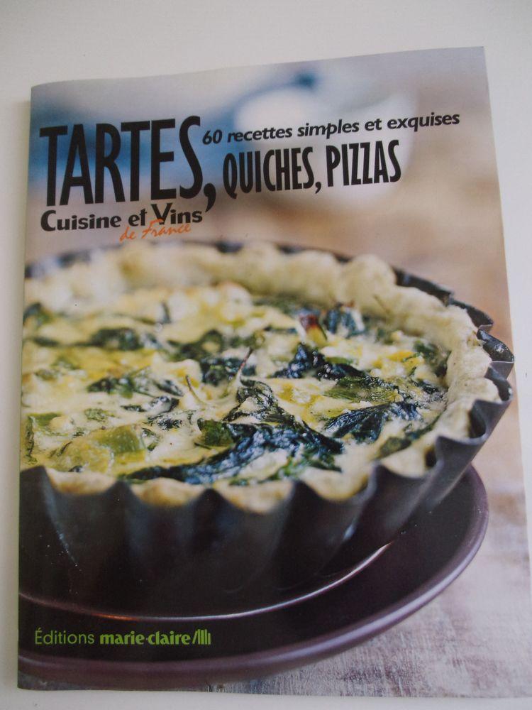 Tartes, tourtes, quiches, pizzas. Cuisine et Vins 5 Lourdes (65)