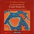 CD    Tchaïkovski     Casse Noisette - Souvenir De Florence