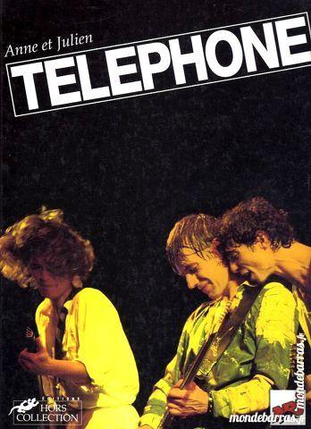 TÉLÉPHONE - CHANTEUR - AUBERT - BERTIGNAC Livres et BD