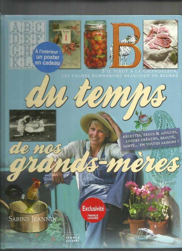 DU TEMPS DE NOS GRANDS-MERES - Sabine JEANNIN 10 Semoy (45)