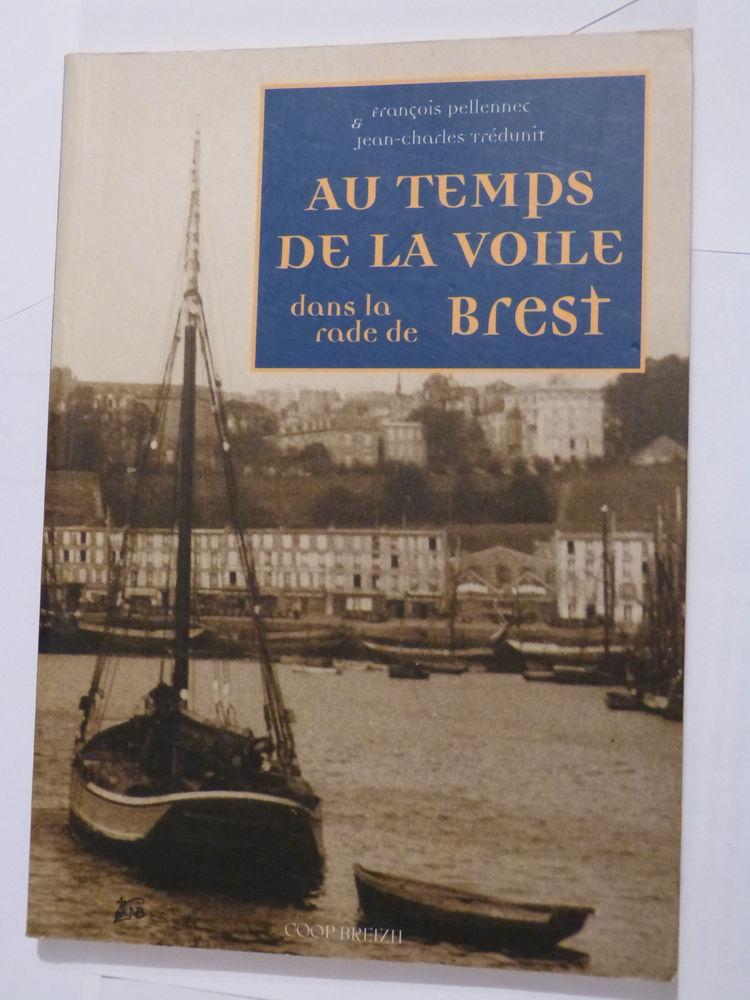 AU TEMPS DE LA VOILE DANS LA RADE DE BREST 15 Brest (29)