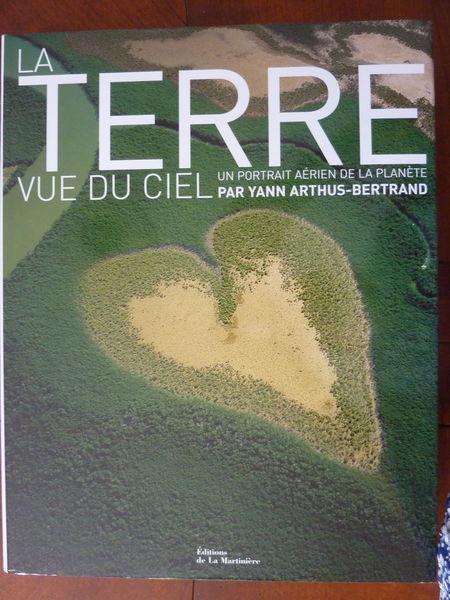 LA TERRE VUE DU CIEL de Yann Arthus Bertrand 19 Vence (06)