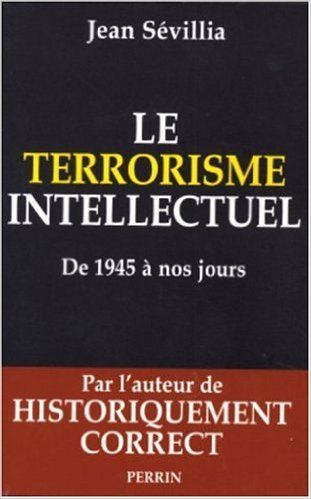 Le terrorisme intellectuel de 1945 à nos jours 4 Versailles (78)