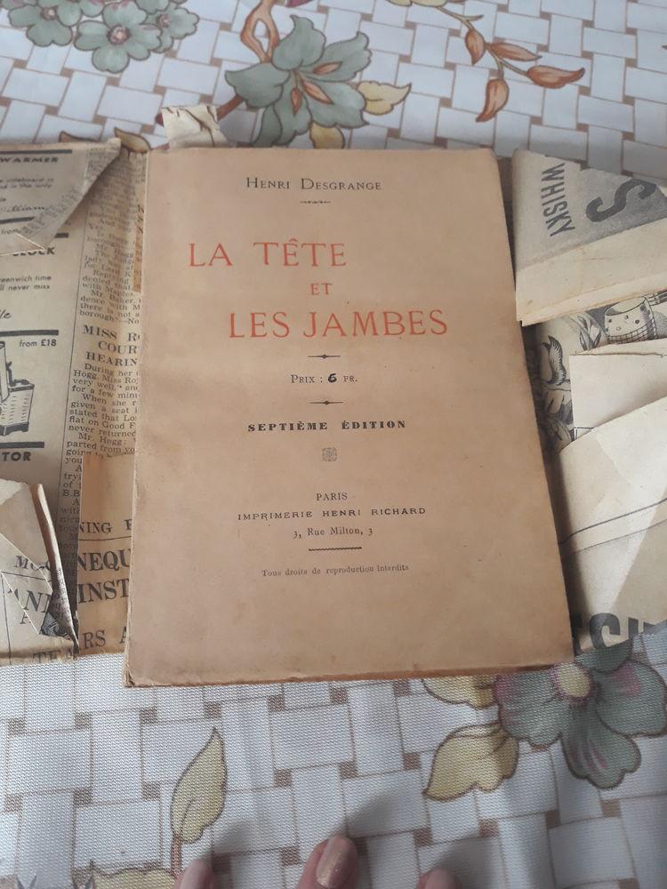 LA TETE ET LES JAMBES DE HENRI DESGRANGES EDITION 1930 0 Hulluch (62)