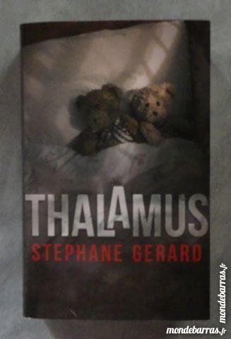 THALAMUS d Stephane GERARD France Loisirs Thriller 6 Attainville (95)