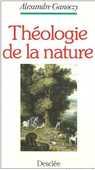Théologie de la nature (Alexandre Ganoczy) 8 Montauban (82)