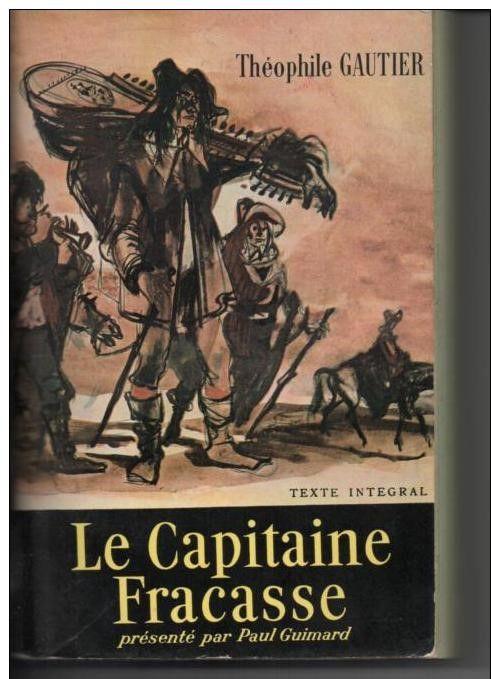 Theophile GAUTIER Le capitaine Francasse 2 Montauban (82)