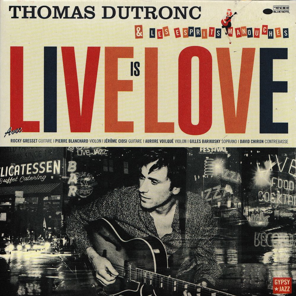 CD     Thomas Dutronc       Live Is Love 16 Bagnolet (93)