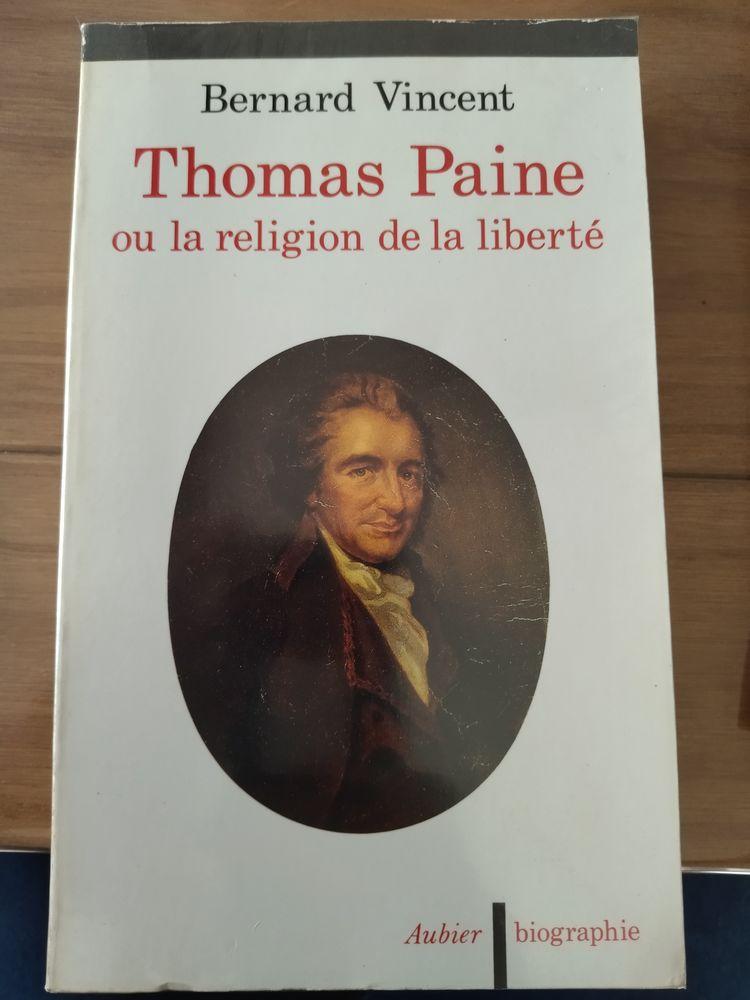 Thomas Paine ou la religion de la liberté 35 Saint-Donat-sur-l'Herbasse (26)