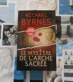 THRILLER LE MYSTERE DE L'ARCHE SACREE de Michael BYRNES 5 Bubry (56)