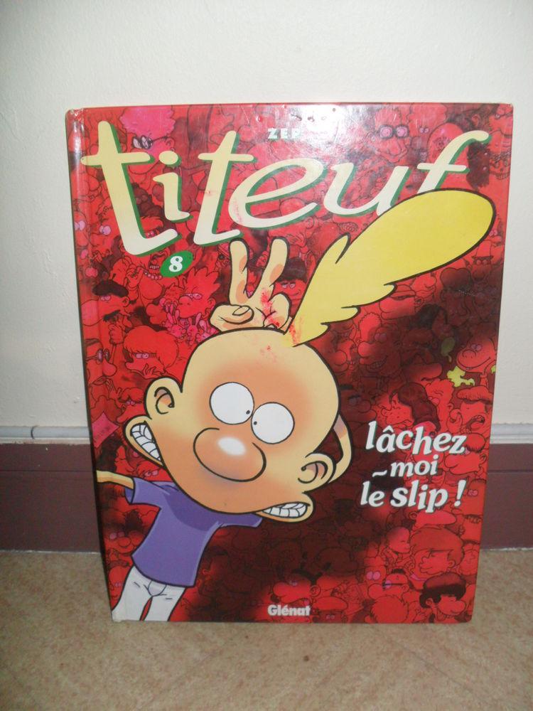 TITEUF, TOME 8 : LACHEZ-MOI LE SLIP 5 Saint-Michel-sur-Orge (91)