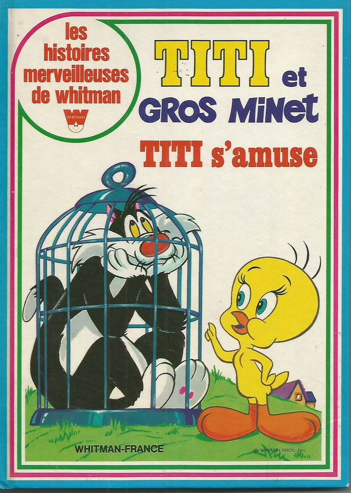 TITI et GROS MINET, TITI s'amuse - 1976 Livres et BD