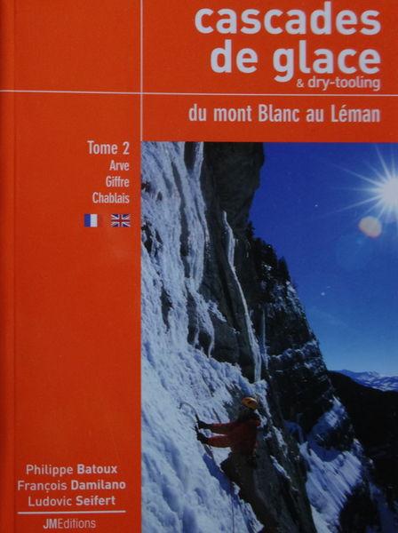 2 topos cascades de glace et drytooling 36 Annemasse (74)