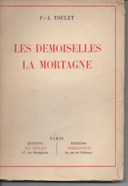P J TOULET Les demoiselles La Mortagne - 1923 7 Montauban (82)