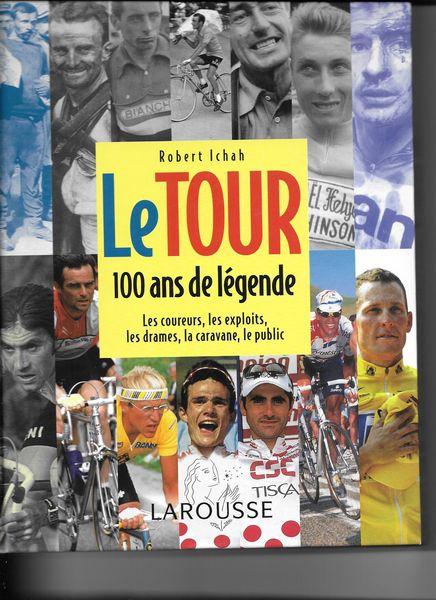 LE TOUR - 100 ans de légende 0 Mulhouse (68)