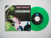 45 TOURS BARRY MANILOW Copacabana (Vinyle Vert) 22 Nantes (44)